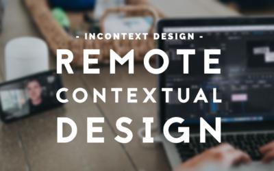How to Do Remote Contextual Design