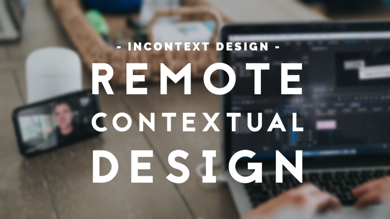 remote contextual design livestream