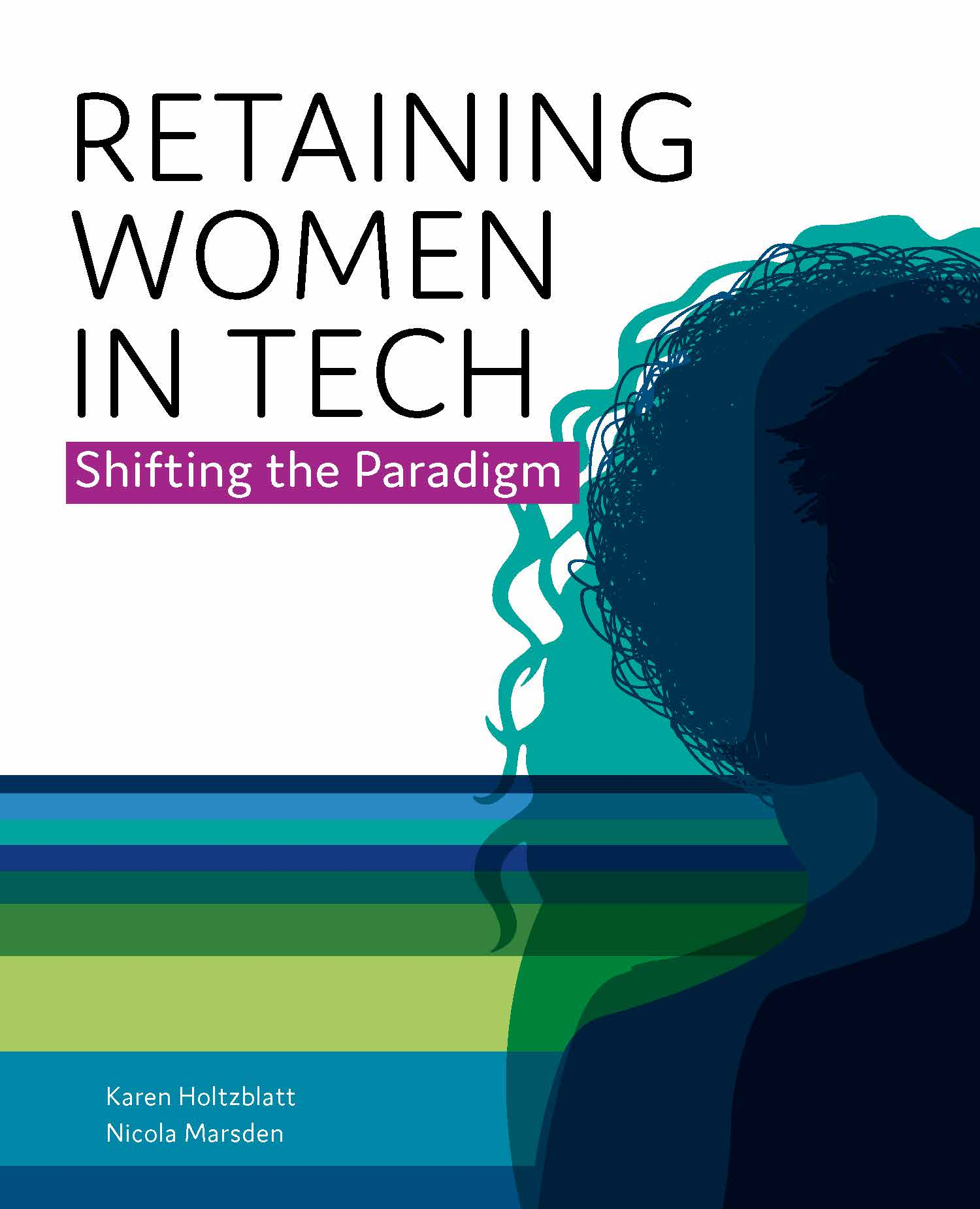 Retaining Women in Tech