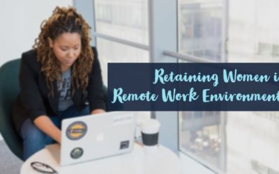Retaining Women in Tech in a Remote Work Environment